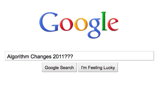"""Google search of """"algorithm changes 2011?"""" typed in search field"""