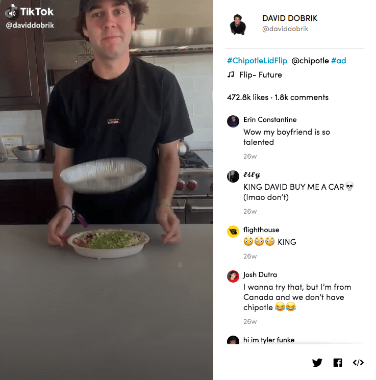 Chipotle tapped celebrity influencer David Dobrik, who has 5.8 million followers, to lead their TikTok challenge.